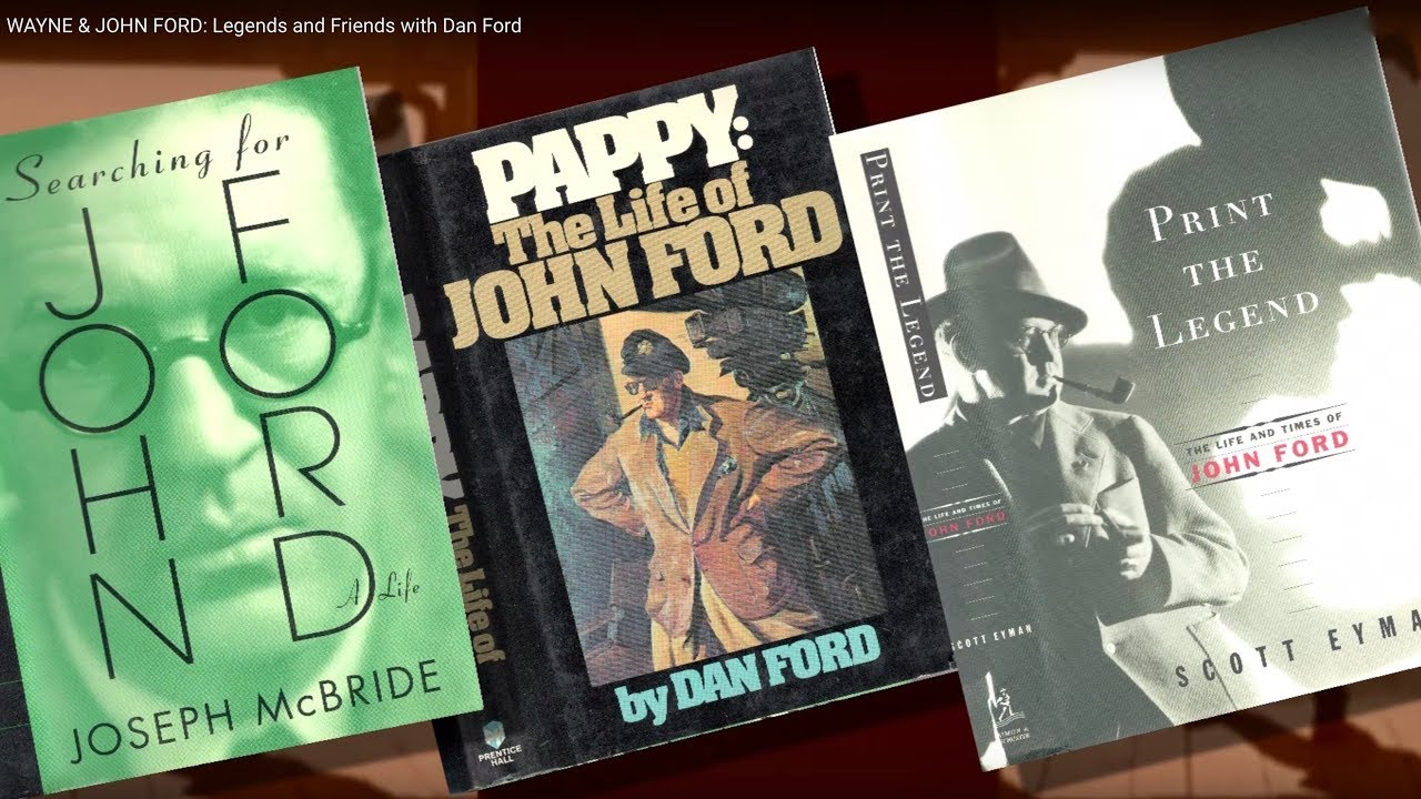 JOHN WAYNE & JOHN FORD: Legends and Friends with grandson Dan Ford