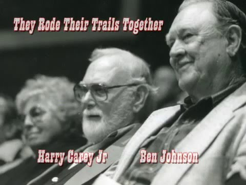 Harry Carey Jr & Ben Johnson - They Rode Their Trails Together